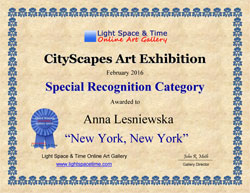 "certificate of special recognition awarded to Anna Lesniewska by The Light Space & Time Online Art Gallery for painting ""New York, New York"""