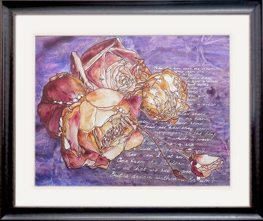 painting of roses and poetry as a part of the background done with acrylic on TerraSkin paper